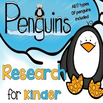 Penguin Research for Kinder - nonfiction research about penguins geared for younger children. This research allows you to guide your students in learning about all 17 different kinds of penguins.