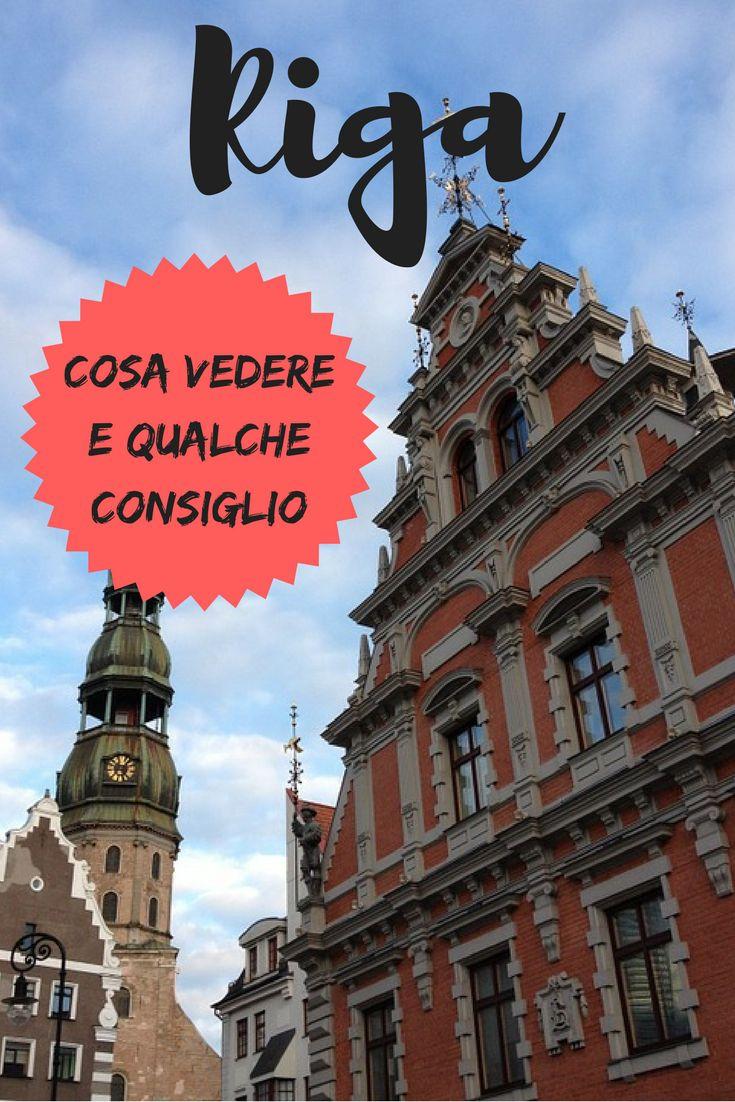 Riga: cosa vedere nella capitale della Lettonia e qualche consiglio di viaggio