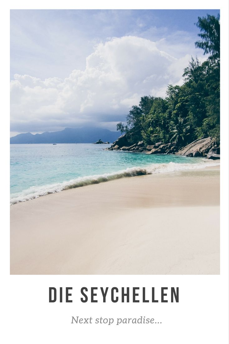 Die Seychellen: Meine große Liebe im Quadrat