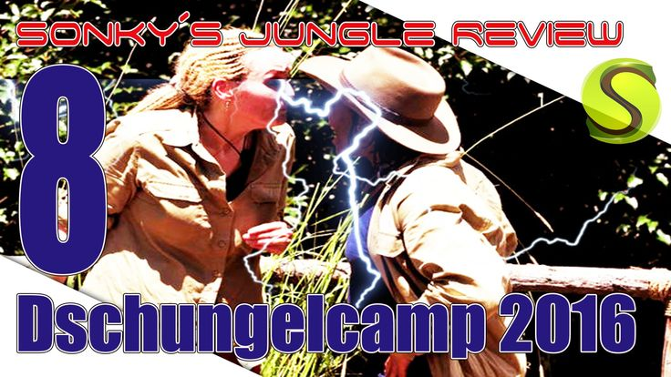 Dschungelcamp 2016 ▼ DAY 8 ▼ Sonky´s Jungle Review▼