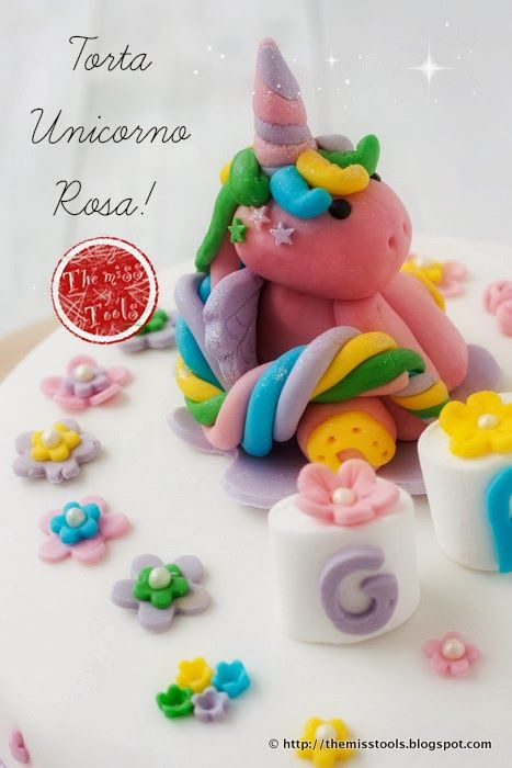 The Miss Tools: Torta Unicorno Rosa per il terzo compleanno - Pink-Unicorn Cake for the 3rd birthday