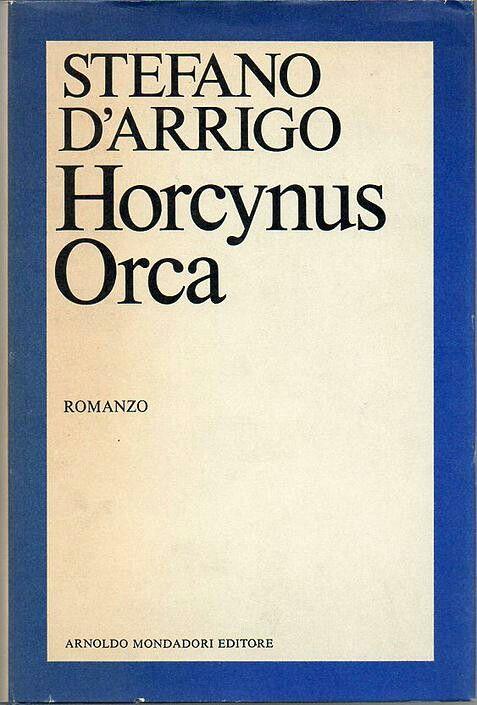 Horcynus Orca - Stefano D'Arrigo