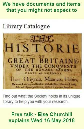 Talk: Getting the Most from the Society of Genealogists' Online Catalogue. The Society Catalogue, SoGCAT, is the Society of Genealogists' online library catalogue. It lists the details of everything in the library at our premises in London. In this one-hour free talk, Else Churchill, the SoG Genealogist, provides lots of information on how to use SoGCAT.