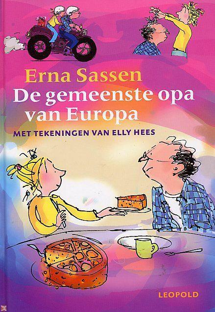Erna Sassen - De gemeenste opa van Europa