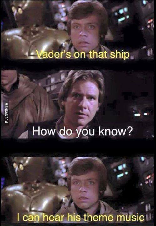 Star Wars Humor - Vader's on that ship.