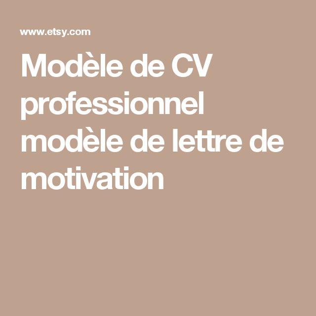 Modèle de CV professionnel modèle de lettre de motivation