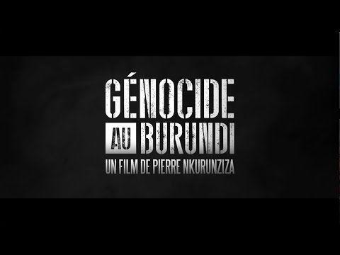 [Bande-Annonce] Génocide au Burundi par Pierre Nkurunziza #StopThisMovie - YouTube