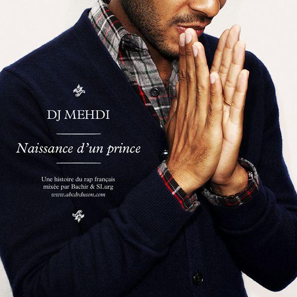 DJ Medhi - Naissance d'un prince: D Un Prince, Music Mondays, Mehdi Par, Naissanc Dun, Prince Mixtape, Media, Dj Mehdi, Dj Medhi, Naissanc D Un