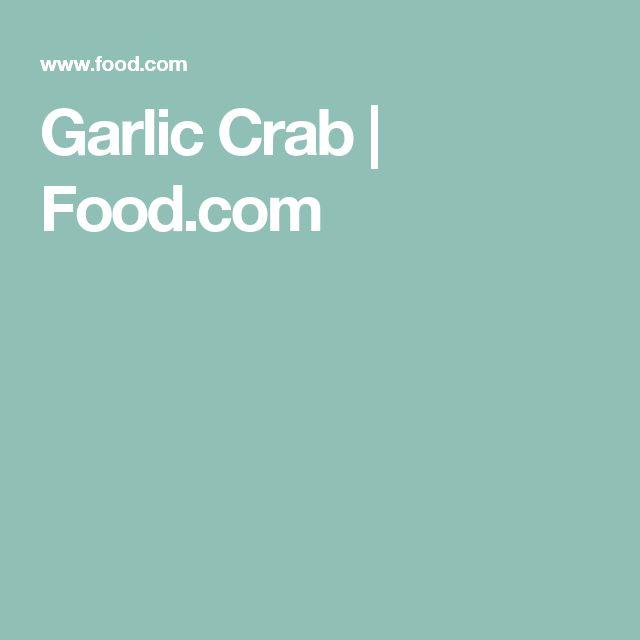 Garlic Crab   Food.com