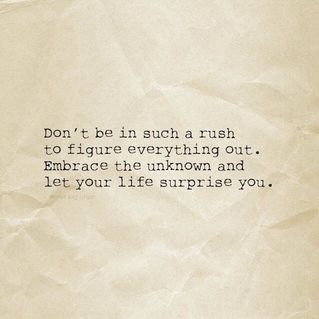 don't be in a rush.