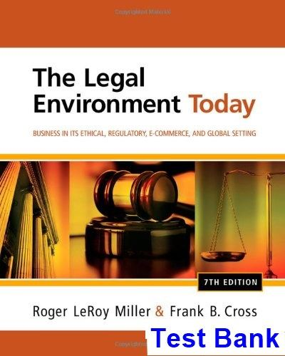 Legal Environment Today Business In Its Ethical Regulatory E