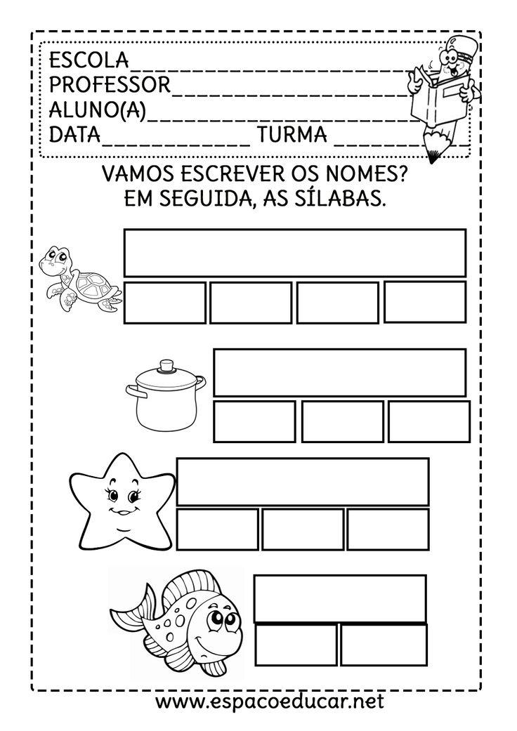 Após anotar o nome das palavras, separar em sílabas. Uma das páginas está em branco para que o aluno possa também ilustrar, desenhar e em...