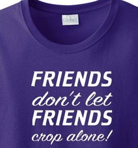 Friends Crop Alone Scrapbook T Shirt So True Craft