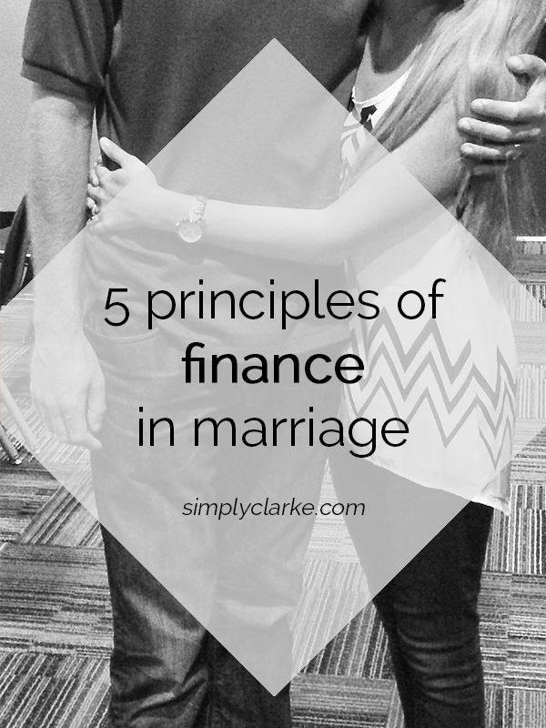 5 Principles of Finances in Marriage - Simply Clarke