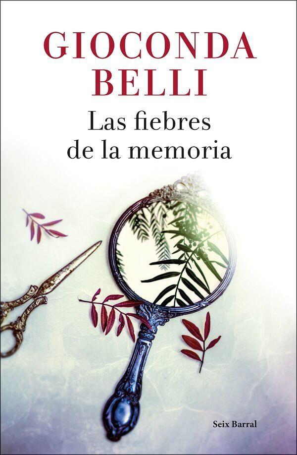 Las Fiebres De La Memoria De Gioconda Belli Pdf Epub Gioconda Libros Memoria