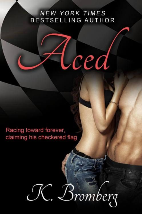 Download Ebook Aced (K. Bromberg) PDF, EPUB, MOBI