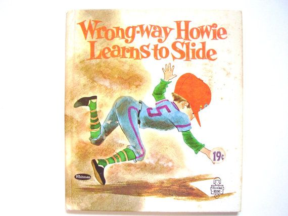 Wrongway Howie Learns to Slide Vintage by lizandjaybooksnmore, $10.00