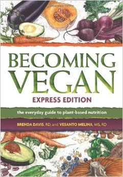 7 best books images on pinterest baby animals baskin robbins becoming vegan express edition the everyday guide to plant based nutrition pdf books library land fandeluxe Images