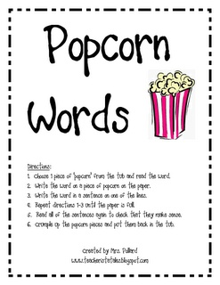 Write words on yellow paper. Cut to look like popcorn. Put in popcorn bin. Students choose 5 and write a sentence for each.