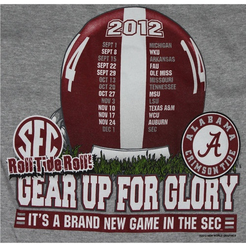 Alabama Crimson Tide Football T-Shirts - Schedule 2012 - Gear Up For Glory