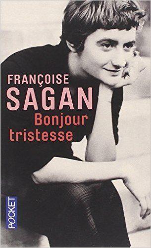 Bonjour tristesse - Françoise SAGAN