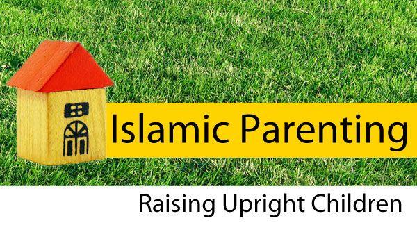 Raising children with deen and dunya