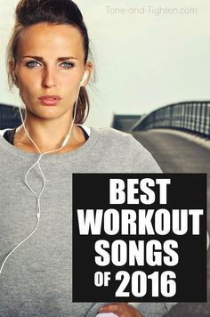 25 of the best workout songs of 2016! Keep the beat as high as your heart rate - follow along free on Spotify! From Tone-and-Tighten.com