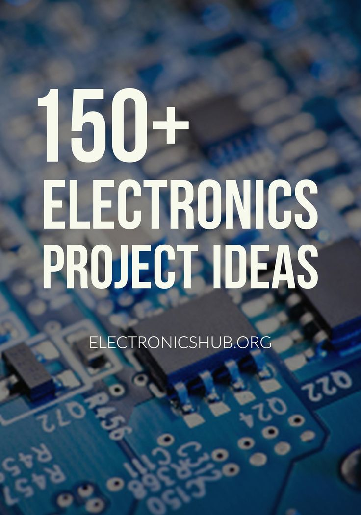 150+ Electronics Projects for Engineering Students #electronics #projects #engineering