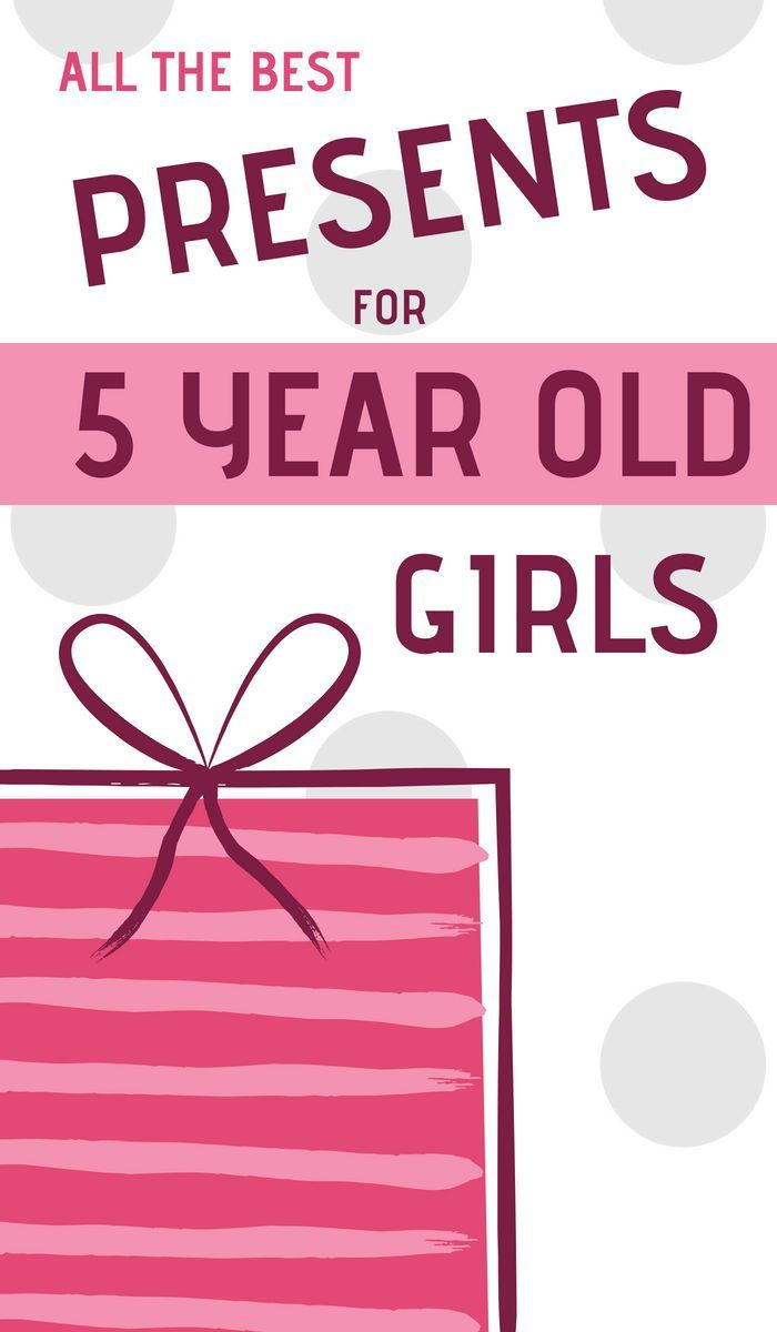 Best Gifts And Toys For 5 Year Old Girls