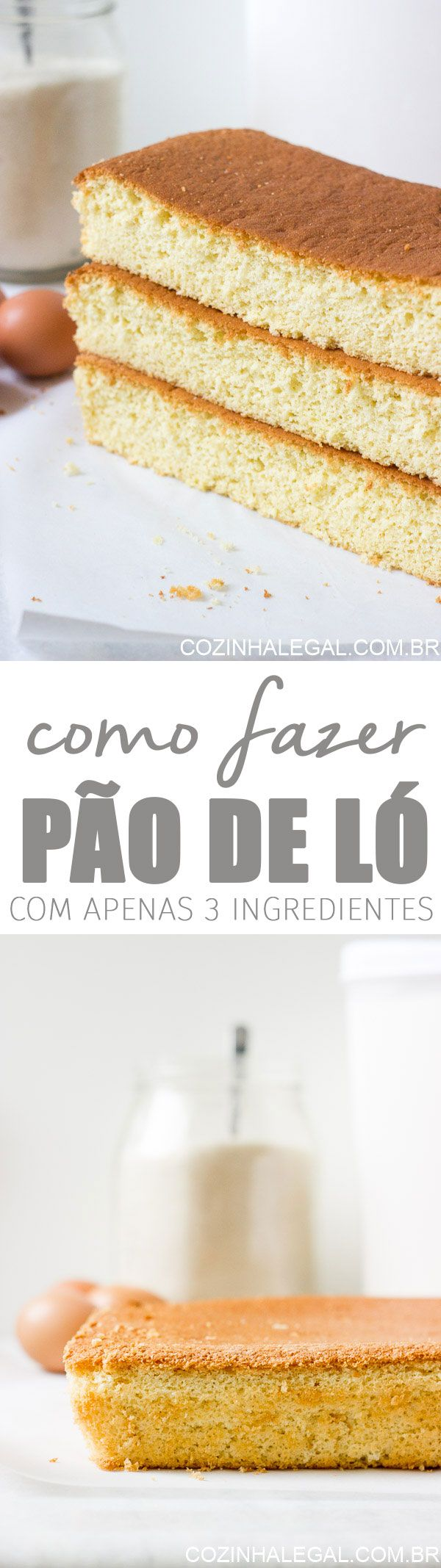 Pão de ló com 3 ingredientes é uma receita fácil e rápida de ser feita. Com poucos ingredientes, você ira preparar um pão de ló fofo, alto e super saboroso | cozinhalegal.com.br