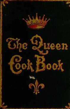 """""""The Queen Cook Book"""" By William Hart Boyd (1896) Published By F H Revell Company"""