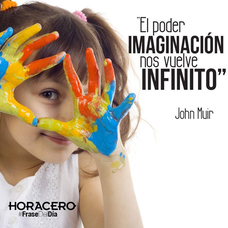 """""""El poder de la imaginación nos vuelve infinito"""" John Muir #FraseDelDía #Frases"""