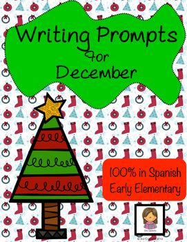 Early Elementary Spanish Writing Prompts for December, Christmas, New Years Eve, Winter. 100% in Spanish $