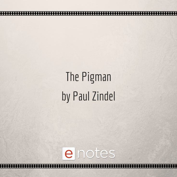 the pigman summary Summary note: summary text provided by external source eight hundred and fifty-three horrifying things had happened to me by the time i was a teenager.