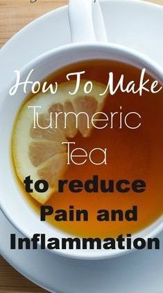 How To Make Turmeric Tea For Pain Relief - http://nifymag.com/how-to-make-turmeric-tea-for-pain-relief/