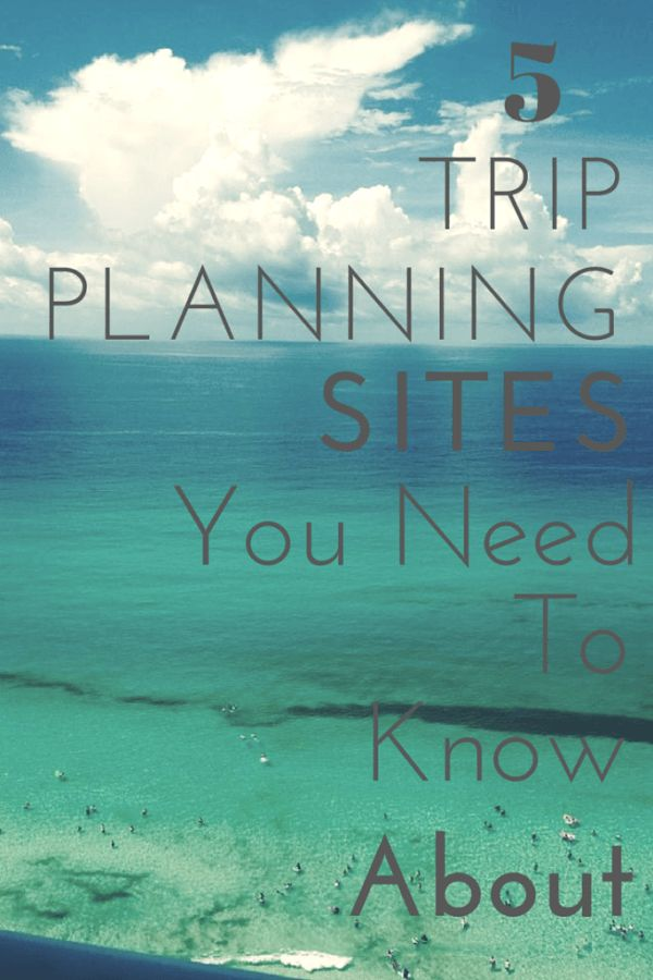 There are several sites out there to help you plan your trips. However, i have narrowed it down to my top 5 travel planning websites.