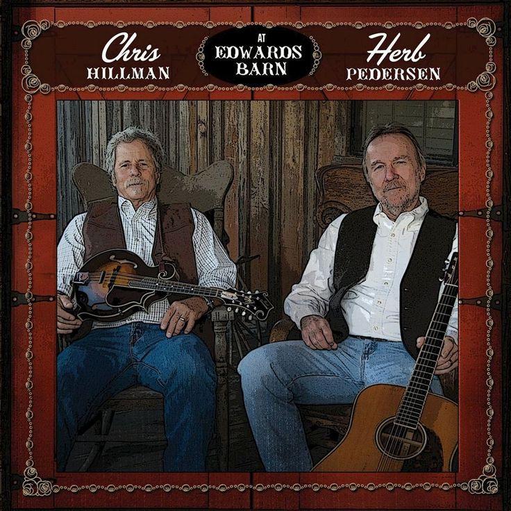 Chris Hillman/Herb Pedersen - Chris Hillman and Herb Pedersen at Edwards Barn (CD)