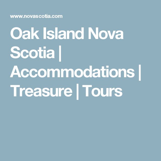 Oak Island Nova Scotia | Accommodations | Treasure | Tours
