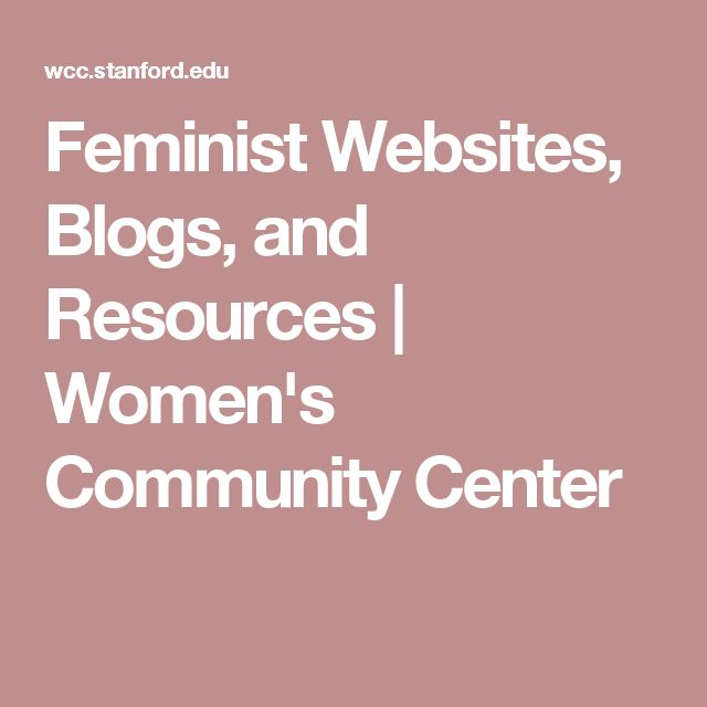 Feminist Websites, Blogs, and Resources | Women's Community Center