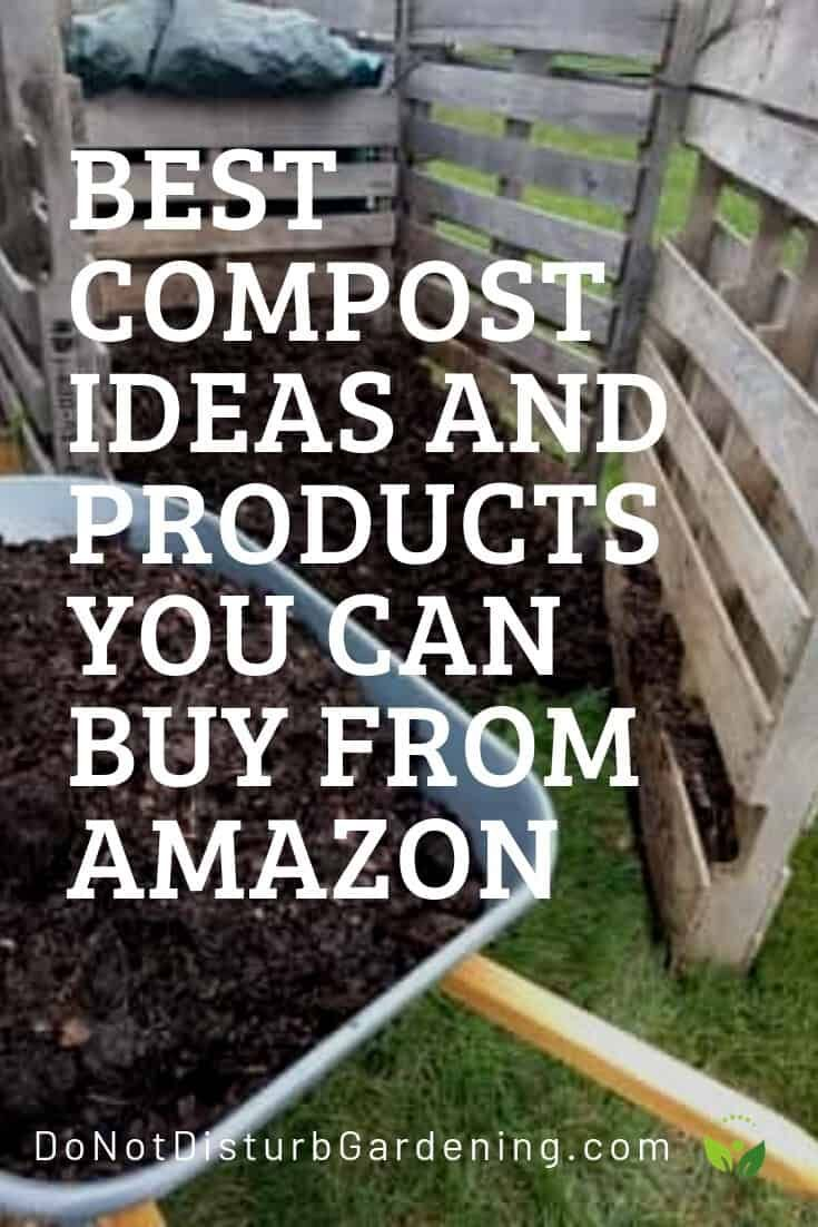Best Compost Products Do Not Disturb Gardening Compost How To Start Composting Low Maintenance Garden Design