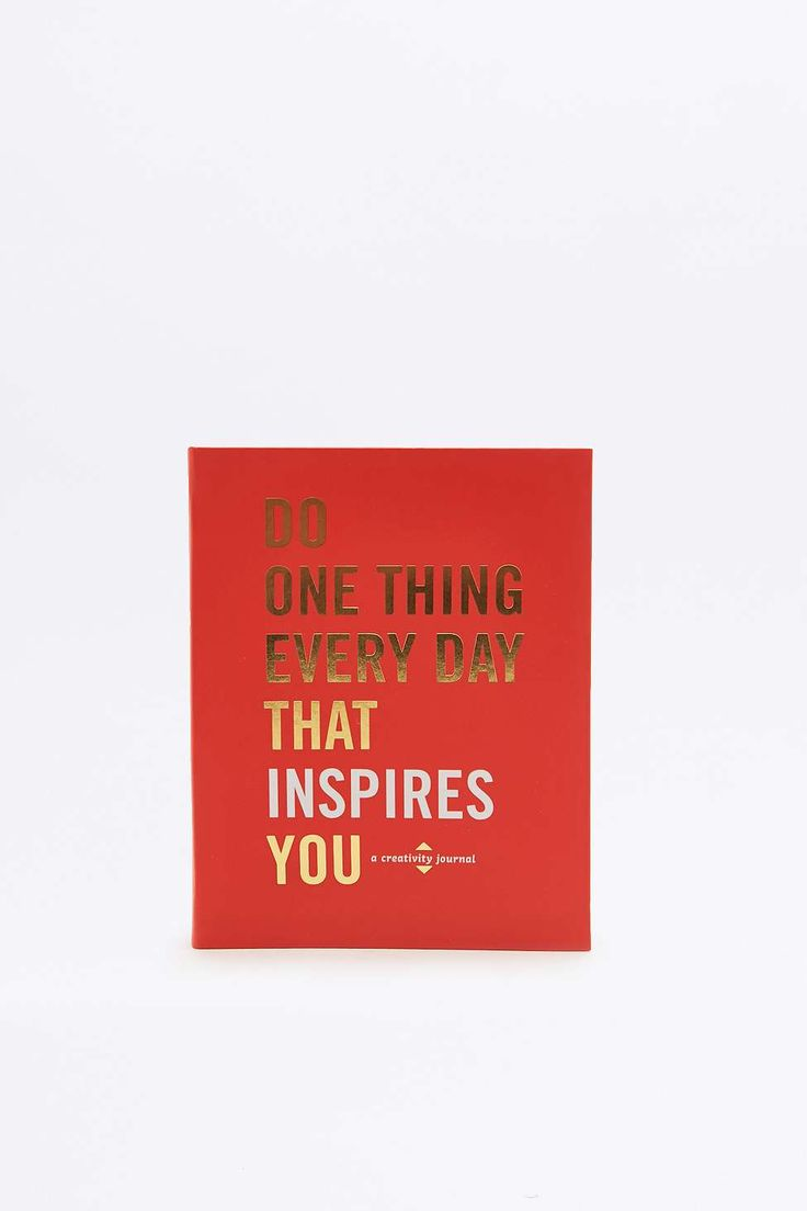 Do One Thing Every Day That Inspires You: A Creativity Journal Book
