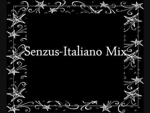 Senzus Italiano Mix - YouTube