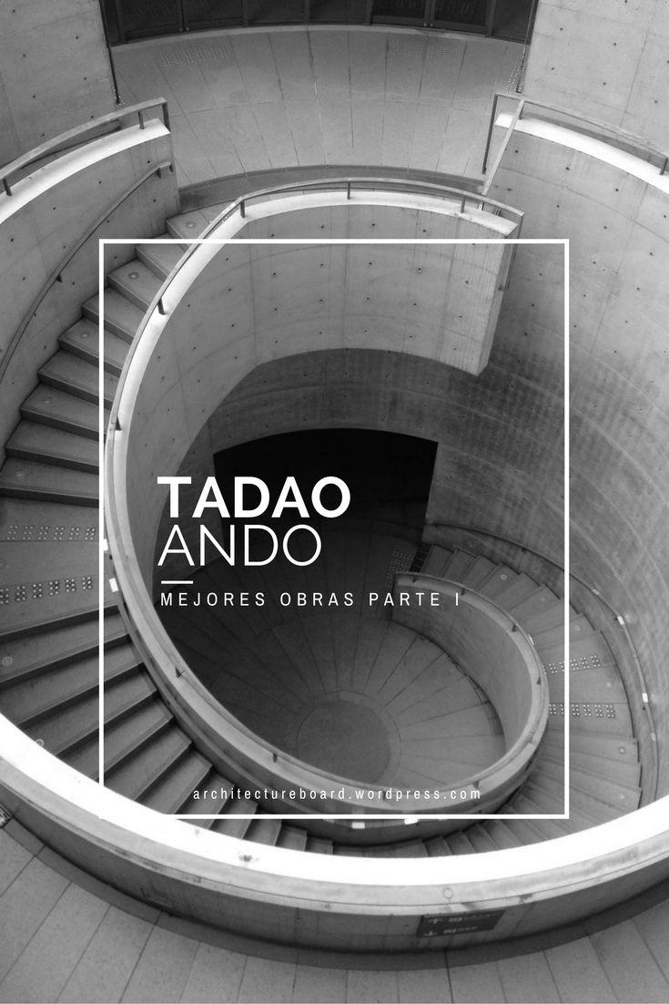 Las mejores obras de Tadao Ando Parte I #TadaoAndo