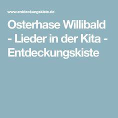 Osterhase Willibald - Lieder in der Kita - Entdeckungskiste