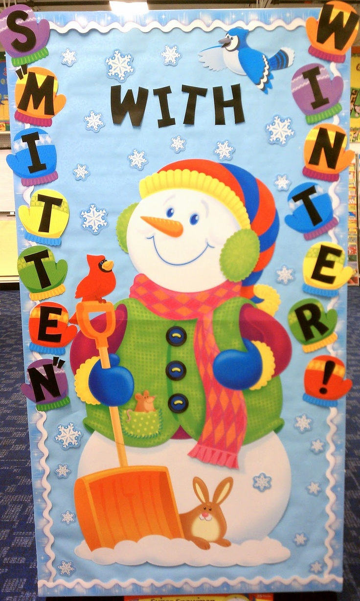 January classroom door decoration ideas -  Better Bulletin Boards S Mitten With Winter Snowman Door Decoration For A Classroom Smitten With Mittens Would Be A Cute Saying Too