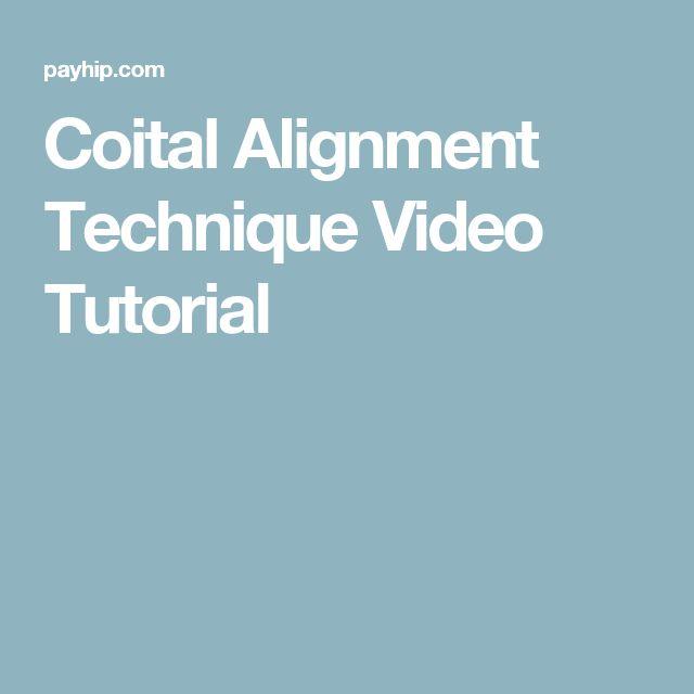 Coital Alignment Technique Video Tutorial