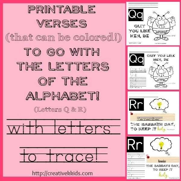 Here are four Q & R Verse Printables to go with verses I Corinthians 16:13 and and Exodus 20:8 and incorporate tracing practice for those letters.