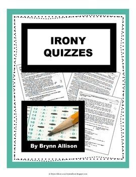 This set of assessments covers the skills/terms: irony, verbal irony, situational irony, dramatic irony, theme, infer, and ambiguity.  Included: *4 different passages (7 total levels of assessment) *7 multiple choice questions with a short response question *Answer keys *A list of related Common Core Standards