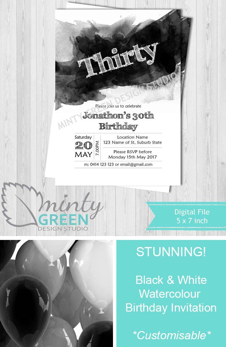 30th Birthday Invitation, Water Colour Invitation, Black & White Invitation, Customisable Invitation, Birthday Invitations