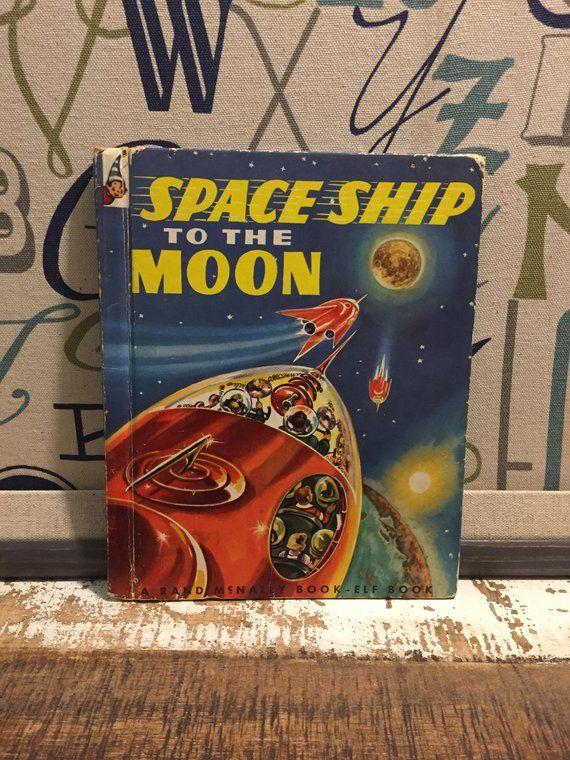 """1952 """"Space Ship to the Moon"""" a Rand McNally Book-Elf Book"""